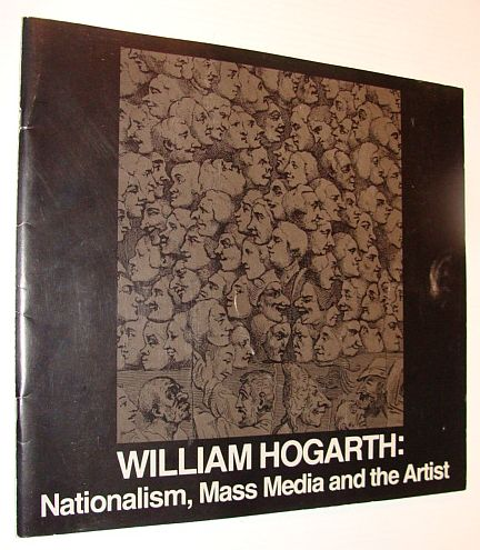 Image for William Hogarth: Nationalism, Mass Media and the Artist - Exhibition Catalogue