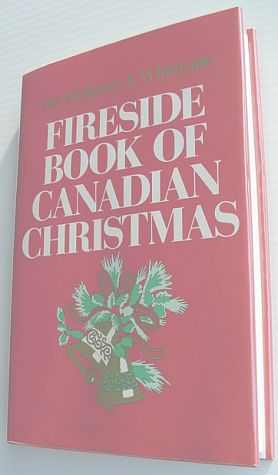 Image for The Fitzhenry & Whiteside fireside book of Canadian Christmas