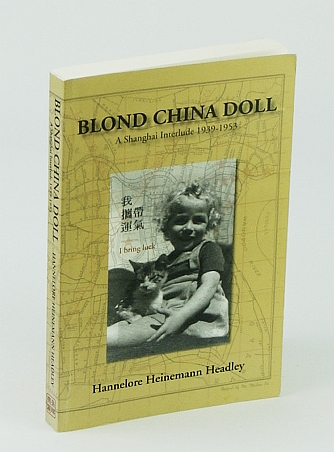 Image for Blond China Doll: A Shanghai Interlude, 1939-1953