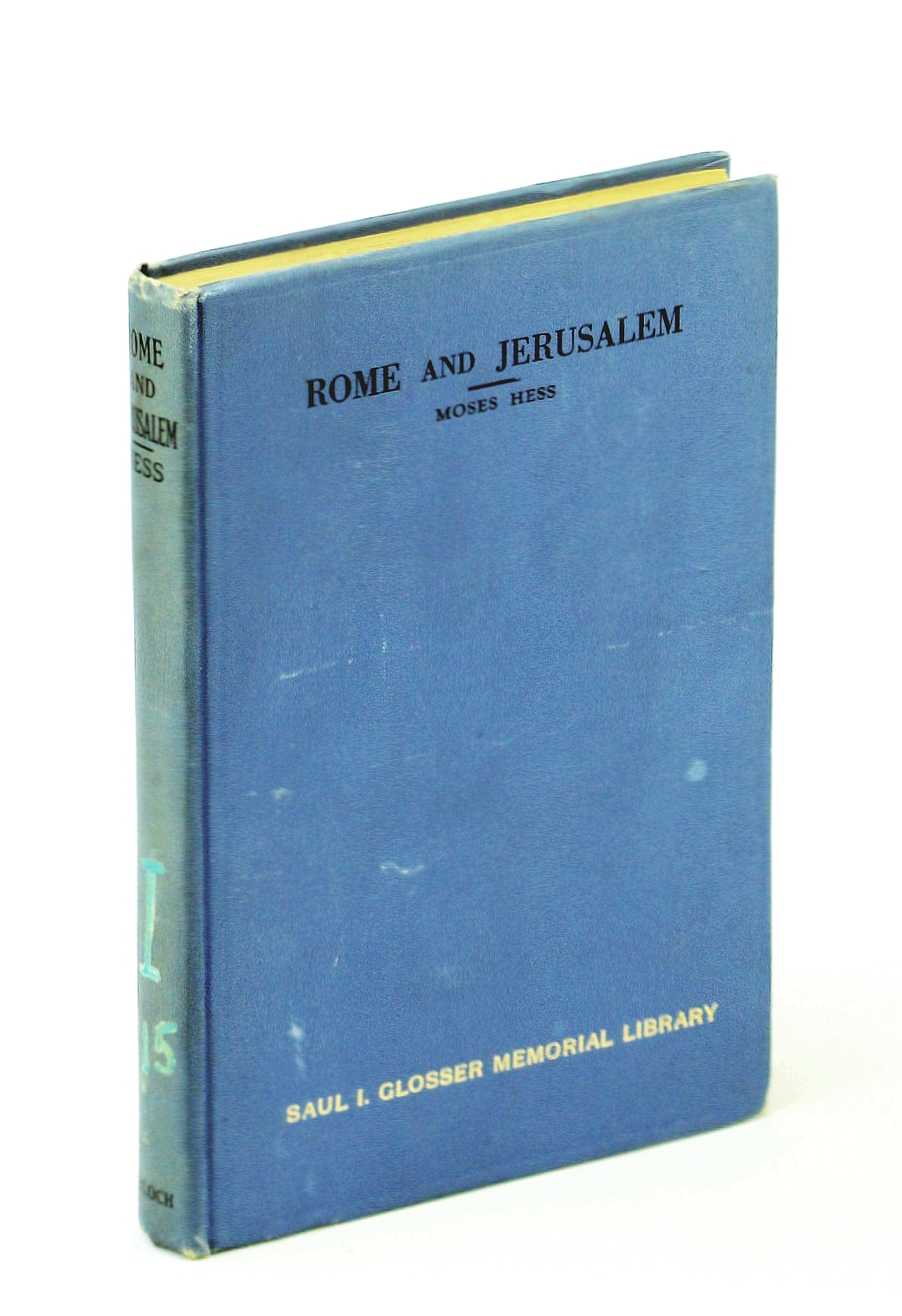 Image for Rome and Jerusalem: A study in Jewish nationalism