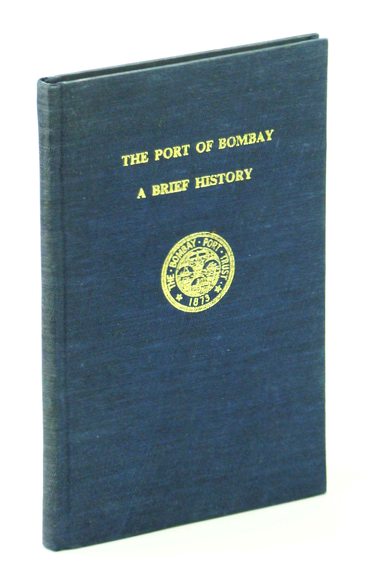 Image for The Port of Bombay: A brief history