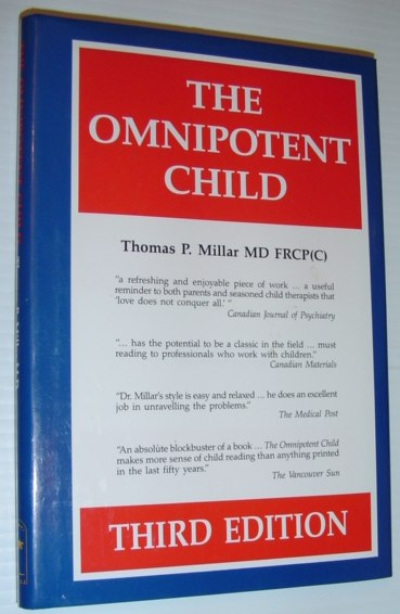 Image for Omnipotent Child (How to Mold, Strengthen and Perfect the Developing Child)