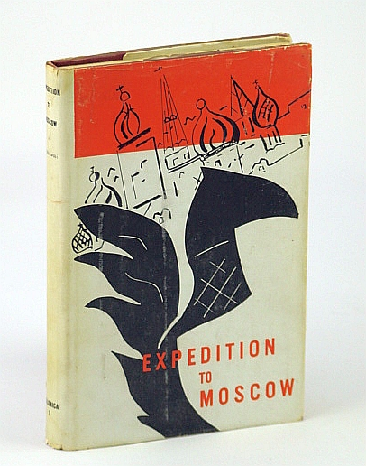 Image for Expedition to Moscow: Memoir