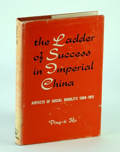 Image for The Ladder of Success in Imperial China - Aspects of Social Mobility, 1368-1911