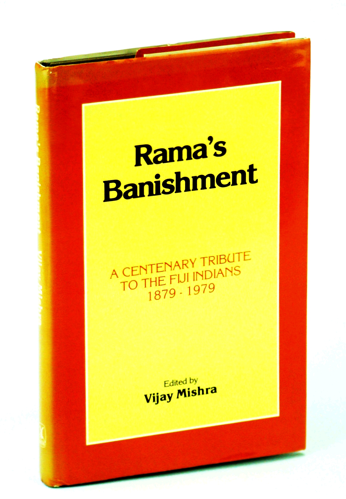 Image for Rama's Banishment: A Centenary Tribute to the Fiji Indians, 1879-1979. Ed by Vijary Mishra (144P)