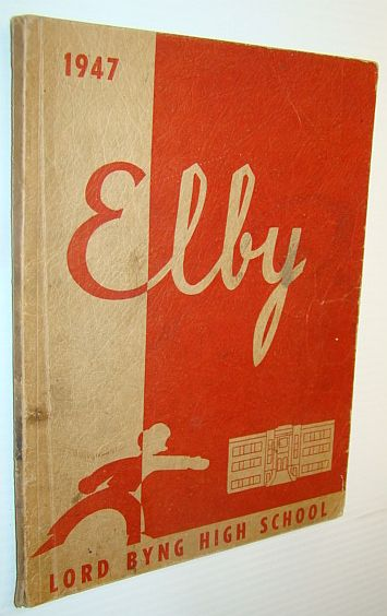 Image for Elby 1947: Yearbook of Lord Byng High School, Vancouver British Columbia