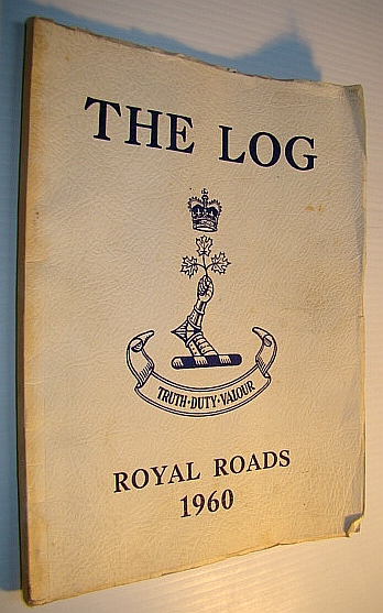 Image for The Log, Volume 19: 1959-1960 Yearbook of Canadian Services College Royal Roads