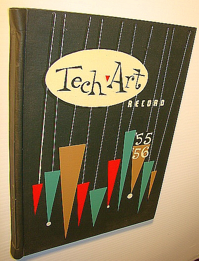 Image for Tech Art Record 1955-1956: Yearbook (Year Book) of  the Provincial Institute of Technology and Art, Calgary, Alberta