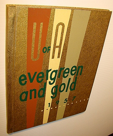 Image for Evergreen and Gold 1957 - Yearbook of the University of Alberta, Calgary Campus