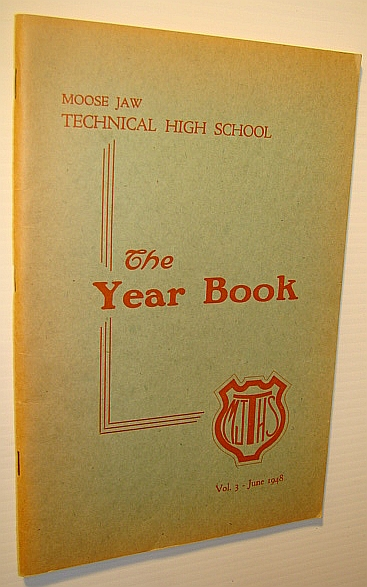 Image for The Year Book (Yearbook): Moose Jaw Technical High School, Volume 3 - June 1948
