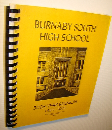 Image for Burnaby South High School 50th (Fiftieth) Year Reunion 1953-2003