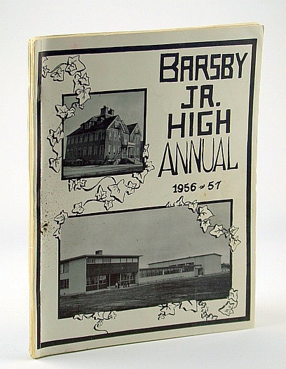 Image for John Barsby Jr. (Junior) High School Annual (Yearbook) 56-57 (1956-1957), Nanaimo, British Columbia