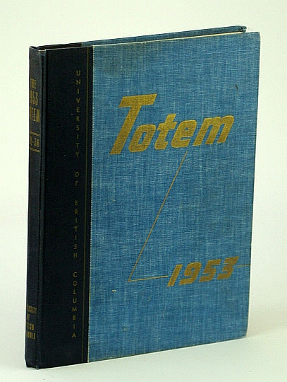 Image for Totem 1953 - Yearbook of the University of British Columbia (UBC)