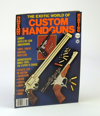 Image for The Exotic World of Custom Handguns