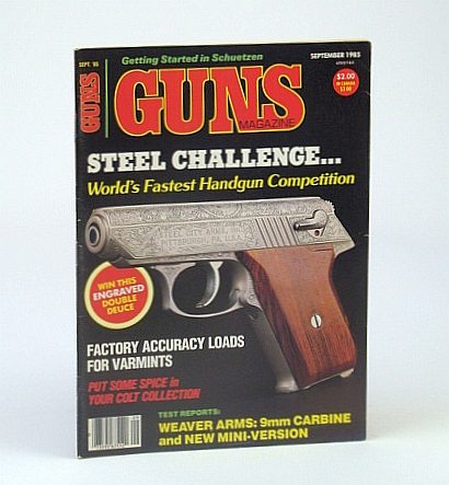 Image for Guns Magazine, September (Sept.) 1985 - World's Fastest Handgun Competition