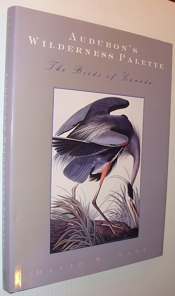 Image for Audubon's Wilderness Palette: The Birds of Canada